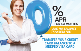 Transfer your credit card balances to a MedFed Visa and get ZERO PERCENT interest for six months - from Medina County Federal Credit Union